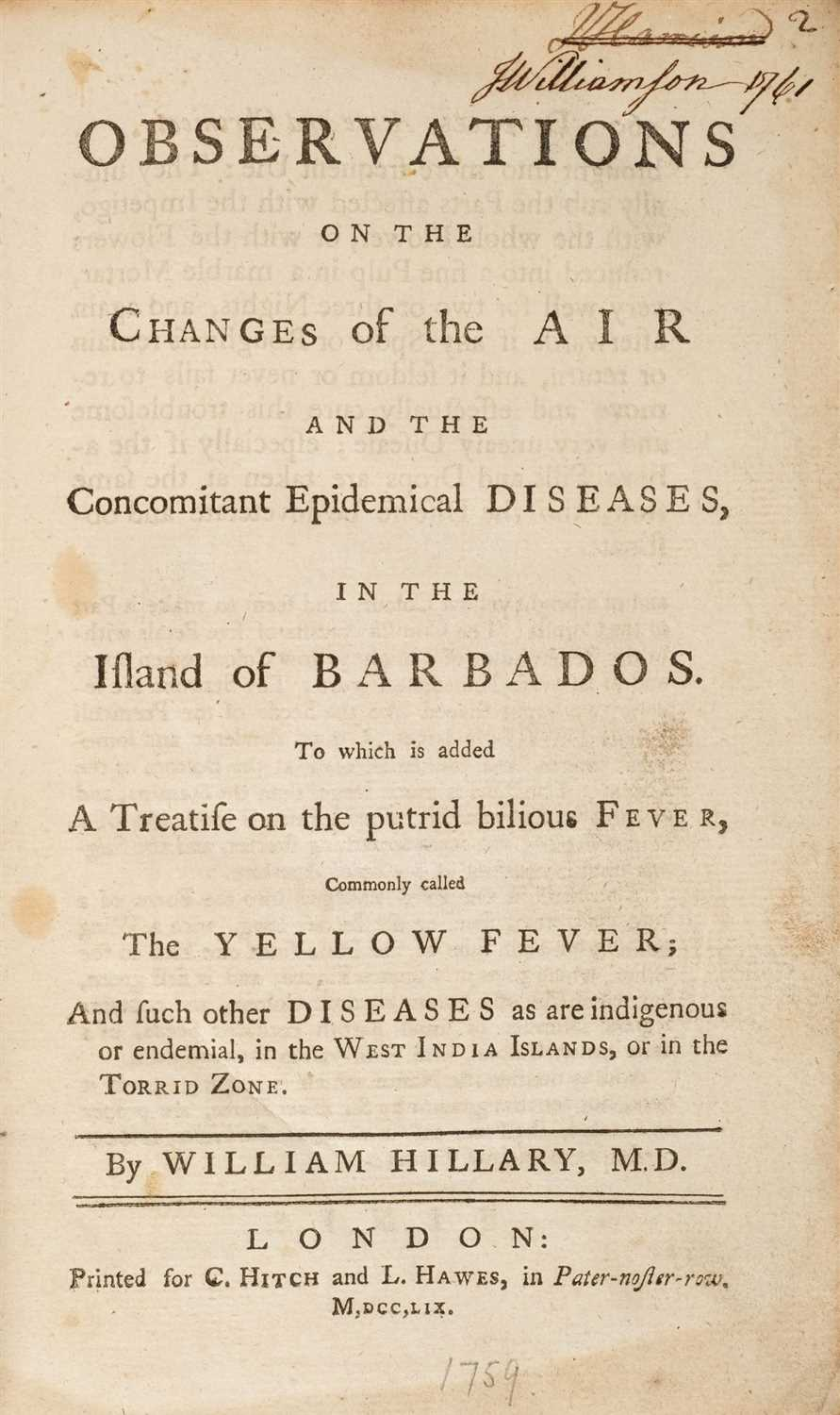 Lot 226 - Hillary (William). Observations on the Changes of the Air ... in the Island of Barbados, 1759