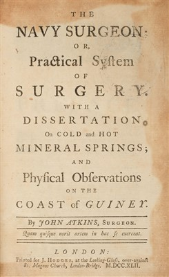 Lot 187 - Atkins (John). The Navy Surgeon, 1742