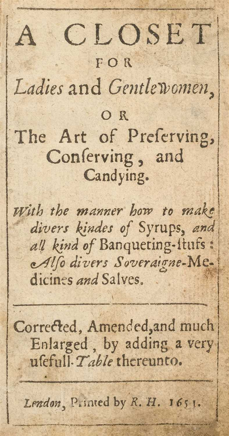 Lot 18-Gastronomy. A Closet for Ladies and Gentlewomen, 1651
