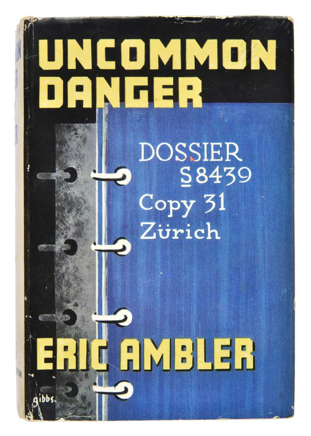 Lot 639-Ambler (Eric). Uncommon Danger, 1st edition, 1937