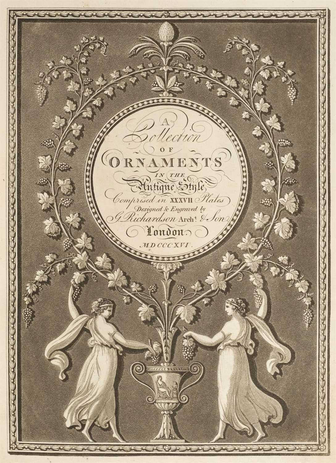 Richardson (George). A collection of Ornaments in the Antique Style, 1816