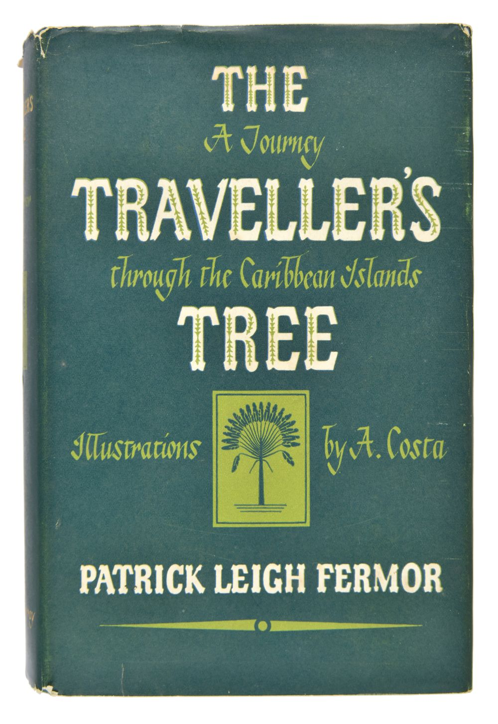 Fermor (Patrick Leigh). The Traveller's Tree, 1st edition, 1950