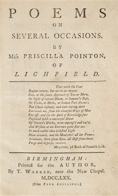 Lot 254 - Pointon (Priscilla). Poems on Several Occasions, 1st edition, Birmingham: for the author, 1770