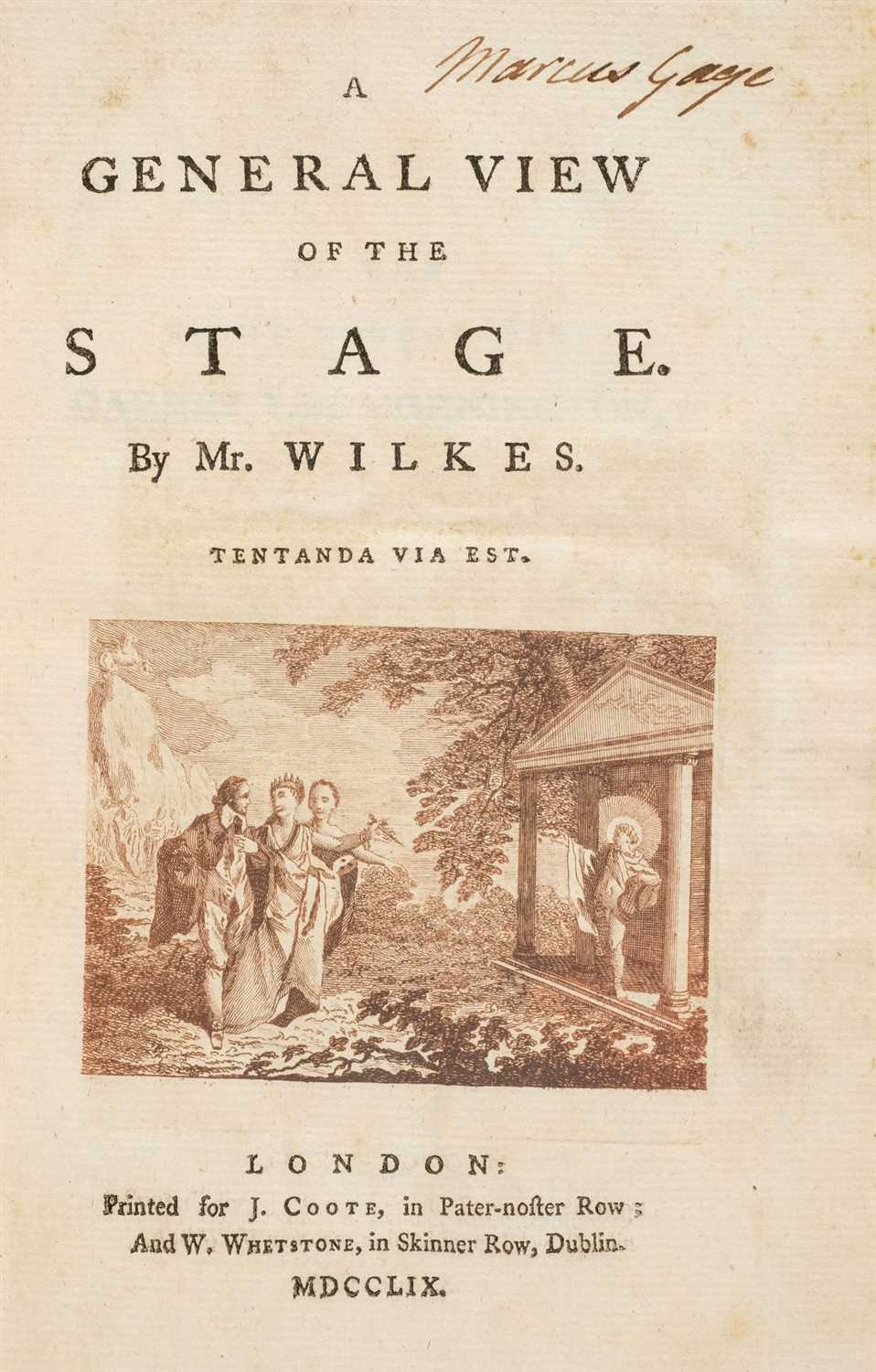 Lot 224 - Wilkes (Thomas). A General View of the Stage, 1st edition, 1759