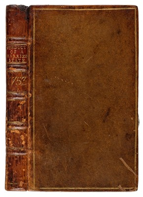 Lot 210 - Hill, (John). The Conduct of a Married Life, 1st edition, 1753