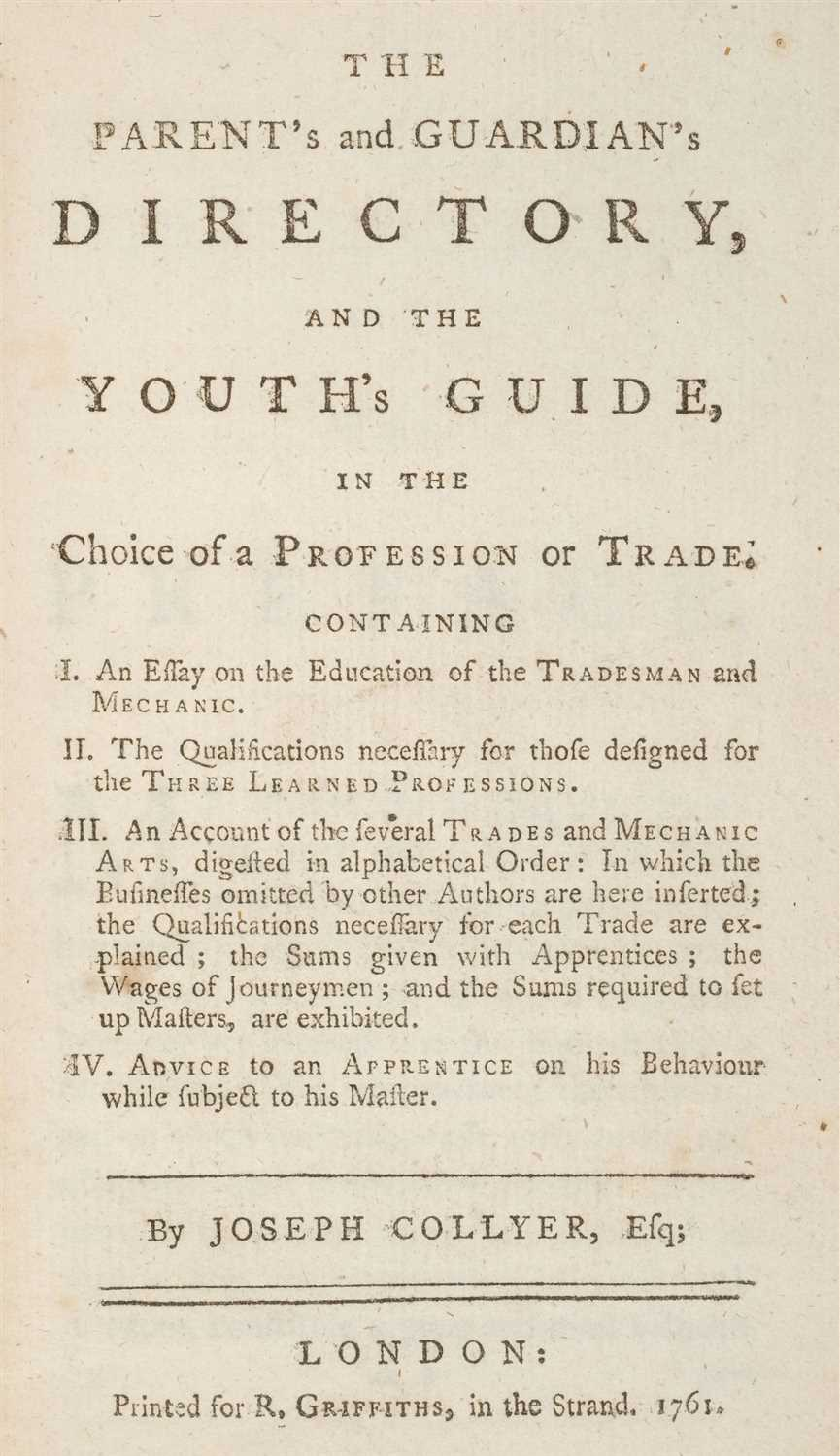 Lot 234 - Collyer (Joseph). Youth's Guide, in the Choice of a Profession or Trade, 1st edition, 1761