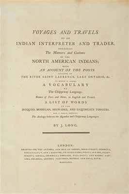 Lot 305 - Long (John). Voyages and Travels of an Indian Interpretor and Trader, 1791