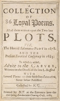Lot 85-Thompson (Nathaniel). 86 Loyal Poems upon the two late Plots, 1st edition, 1686