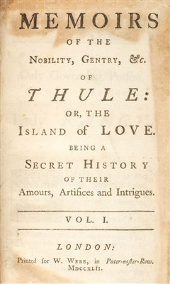 Lot 189 - 'Fantosme'. Memoirs of Thule: or, the Island of Love, 1st edition, 1742-4