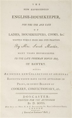 Lot 319 - Martin (Sarah). The New Experienced English-Housekeeper, Doncaster, 1795