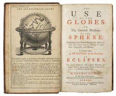 Lot 181 - Wright (Thomas). The Use of the Globes, 1st edition, for John Senex, 1740