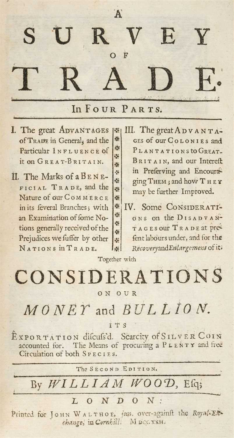 Lot 149-Wood (William). A Survey of Trade, 1722