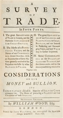 Lot 149 - Wood (William). A Survey of Trade, 1722