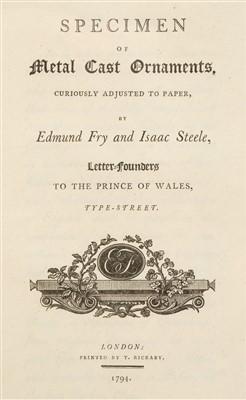 Lot 314 - Type Specimen. A Specimen of Printing Types, by Fry & Steele, 1794