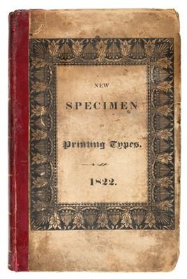 Lot 359 - Type Specimen. Specimen of Printing Types by Caslon & Livermore, [1822?]