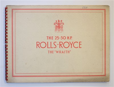 "Lot 30-Rolls-Royce. The 25-30 H.P. Rolls-Royce The ""Wraith"" brochure, circa 1939"