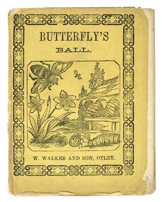 Lot 486-Chapbooks. Butterfly's Ball [cover-title], circa 1835
