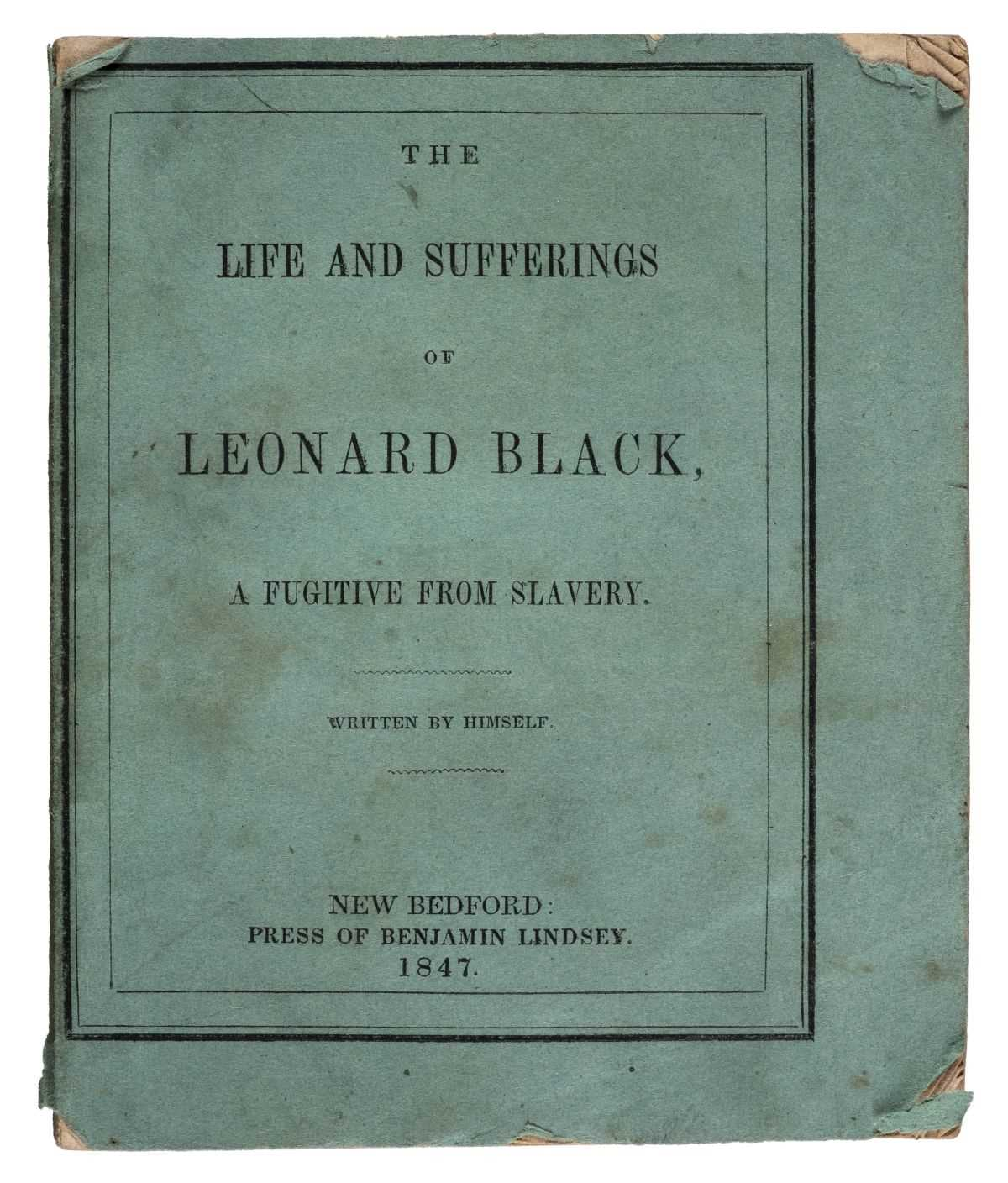 Lot 172-Slave Narrative. The Life and Sufferings of Leonard Black, 1847