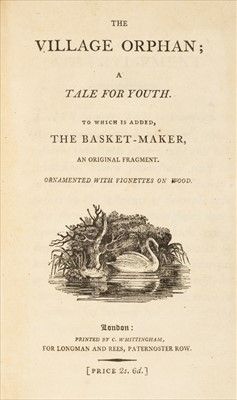 Lot 578 - Whittingham (C., printer). The Village Orphan; A Tale for Youth, 1797