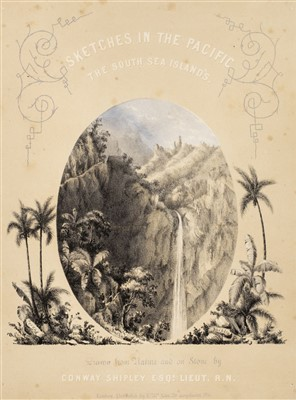 Lot 61-Shipley (Conway). Sketches in the Pacific, 1851