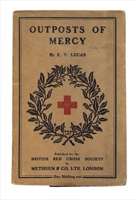 Lot 431 - Lucas (E.V.) Outposts of Mercy, 1917