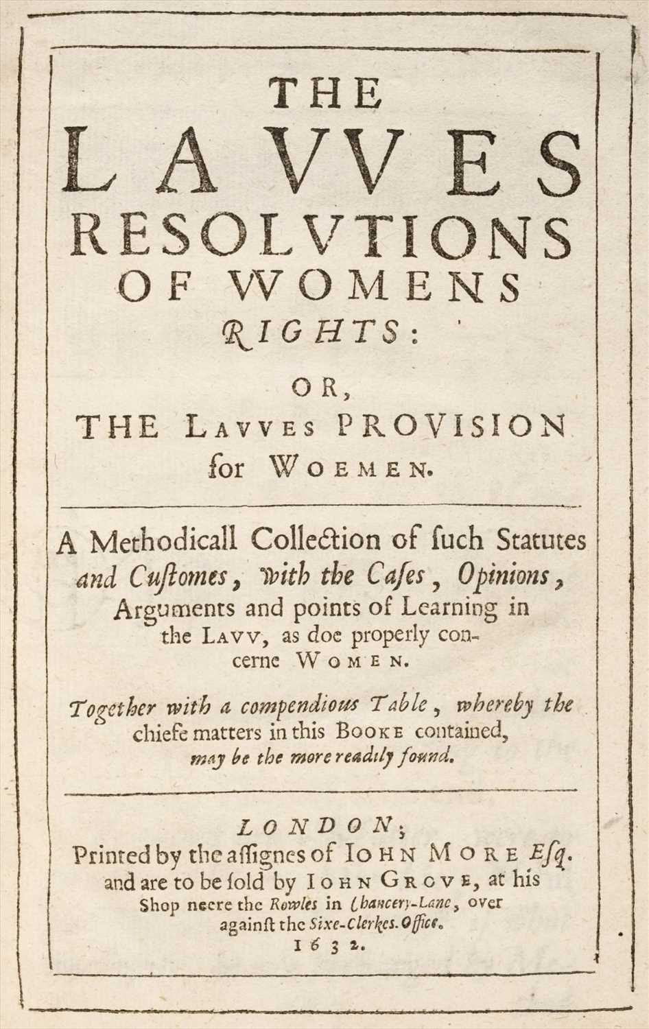 Lot 207-Edgar (Thomas, editor). The Lawes Resolutions of Womens Rights, 1st edition, 1632