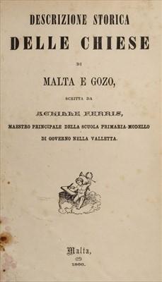 Lot 26 - Ferres (Achille). Descrizione storica della chiese di Malta e Gozo, 1st edition, Malta, 1866