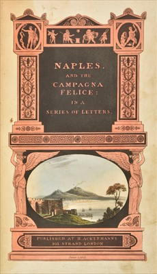 Lot 48 - Rowlandson, Thomas, illustrator. Naples and the Campagna Felice, 1st edition, 1815, & other travel