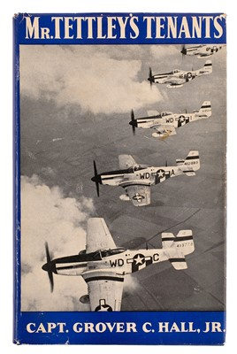 Lot 30-Hall (Captain Grover C., Jr.). Mr. Tettley's Tenants, 1944