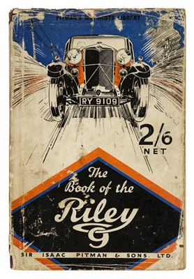Lot 64 - Riley Motors. The Book of the Riley Nine, by R.A. Blake, 1933