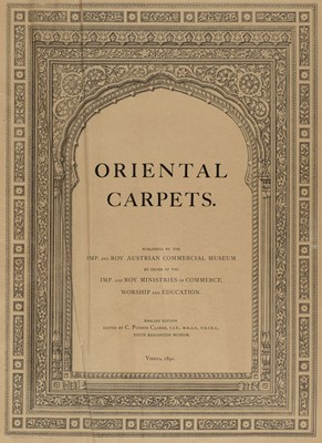 Lot 344 - Clarke (C. Purdon, editor). Oriental Carpets, 1st English edition, 1892