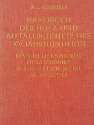 Lot 380 - Schreiber (W. L.). Handbuch der Holz- und Metallschnitte does XV. Jahrhunderts, 11 volumes, 1969
