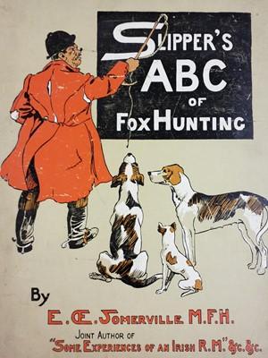 Lot 89 - Somerville (E. OE.). Slipper's ABC of Fox Hunting, Longmans, Green, and Co, 1903