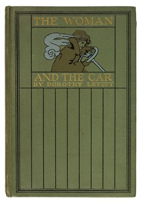 Lot 55 - Levitt (Dorothy). The Woman and the Car, 1909, & others