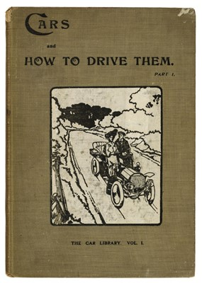 Lot 56 - Montagu (John Scott). The Car Library, Cars and how to Drive them, 1903, & others