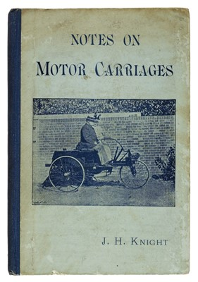 Lot 54 - Knight (John Henry). Notes on Motor Carriages, 1st edition, 1896