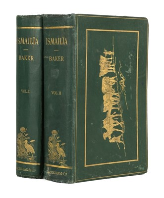 Lot 7 - Baker (Samuel W.). Ismailia, 1st edition, 1874, & others, African travel