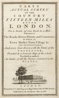 Lot 35 - Cary (John). Cary's Actual Survey of the Country Fifteen Miles round London, 1786