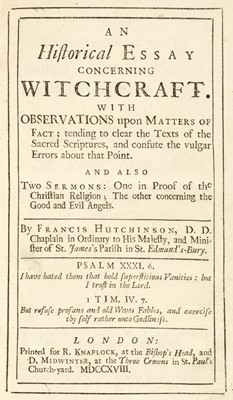 Lot 336 - Witchcraft. - Hutchinson (Francis). An Historical Essay concerning Witchcraft, 1st ed., 1718
