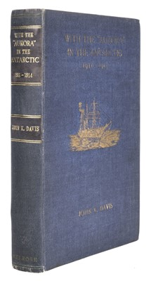 """Lot 9 - Davis (John K.). With the """"Aurora"""" in the Antarctic 1911-1914, 1st edition, 1919"""