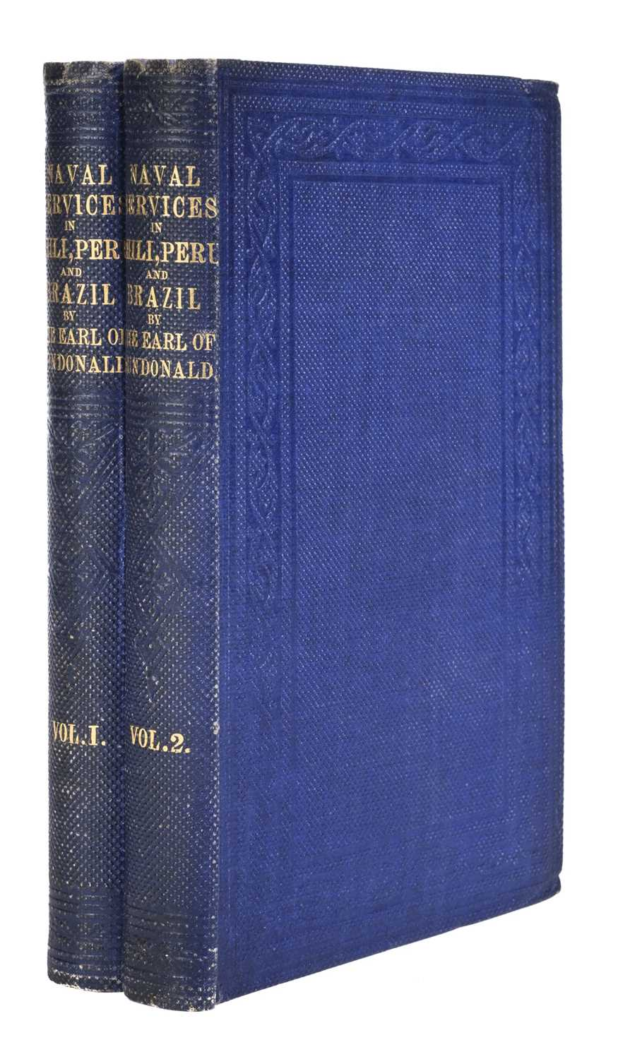 Lot 10 - Dundonald (Earl of). Narrative of Services in the Liberation of Chili, Peru, and Brazil, 1859