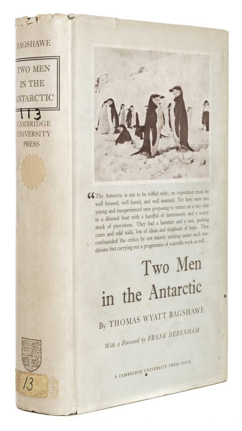 Lot 4 - Bagshawe (Thomas Wyatt). Two Men in the Antarctic, 1st edition, 1939