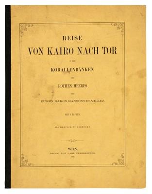 Lot 26 - Ransonnet-Villez (Eugen von). Reise von Kairo nach Tor..., 1863