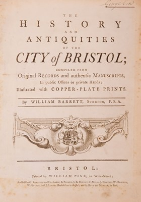 Lot 32 - Barrett (William). The History and Antiquities of the City of Bristol ..., [1789], and others
