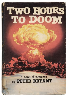Lot 520 - Bryant (Peter). Two Hours to Doom, 1st edition, 1958