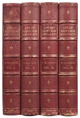 Lot 355 - Sloane (William Milligan). Life of Napoleon Bonaparte, 4 volumes, 1906