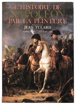 Lot 357 - Tulard (Jean). L'Histoire de Napoleon par la peinture, circa 1991