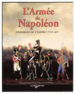 Lot 358 - Umhey (Alfred). L'armee de Napoleon, uniformes du Ier Empire 1792-1815, Paris: Le Livre chez Vous