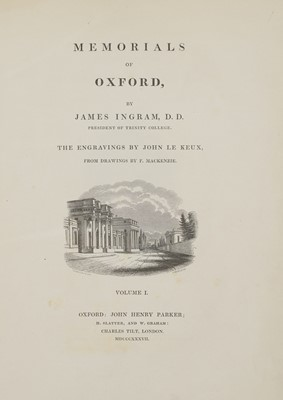 Lot 49 - Ingram (James). Memorials of Oxford, 1837, and one other