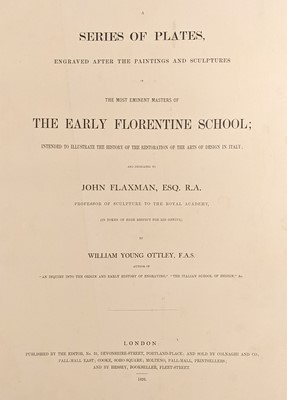 Lot 67 - Ottley (William Young). A Series of Plates ... early Florentine school, 1826